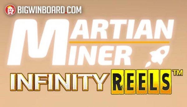 Martian Miner Infinity Reels แนะนำสล็อตออนไลน์ จากค่ายเกมน้องใหม่